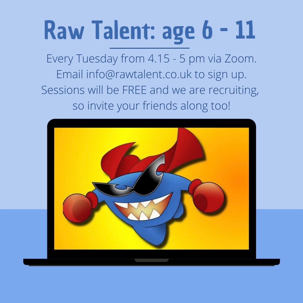 Raw Talent are recruiting!